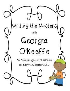 Writing the Masters with Georgia O'Keeffe