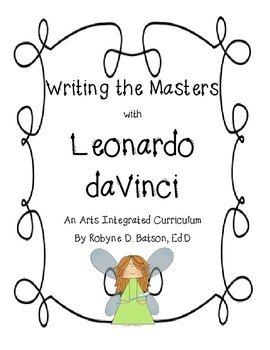Writing the Masters with Leonardo daVinci