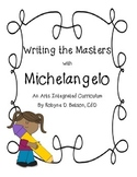 Writing the Masters with Michelangelo