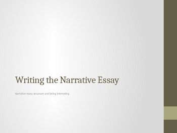 Writing the Narrative Essay: Tips on Organization and Structure