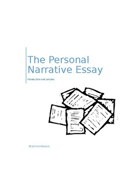 Writing the Personal Narrative Essay
