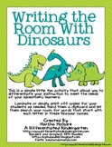 Writing the Room With Dinosaurs-Differentiated For Your Li