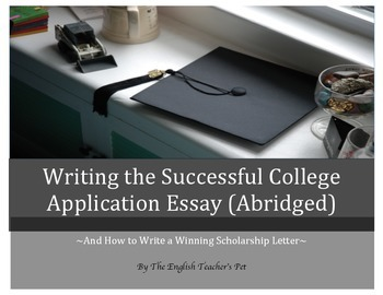 Writing the Successful College Application Essay eBook (ABRIDGED)