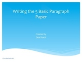 Writing the basic five paragraph paper