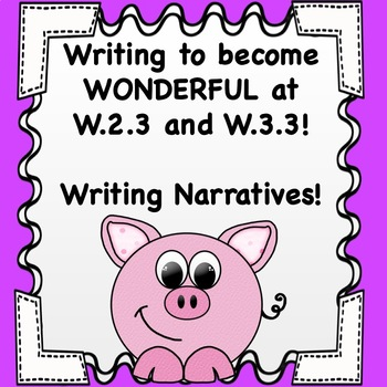 Writing to Become Wonderful at W.2.3 and W.3.3 - More Writing Activities!