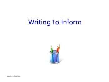 Writing to Inform:  An Informational Essay