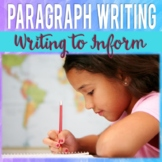 Writing to Inform: Paragraph Writing