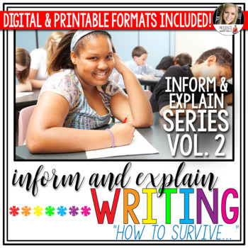 """Writing to Inform and Explain (Vol. 2): """"How to Survive..."""""""