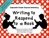 Writing to Respond to a Book: Independent Reader Response Notebooking