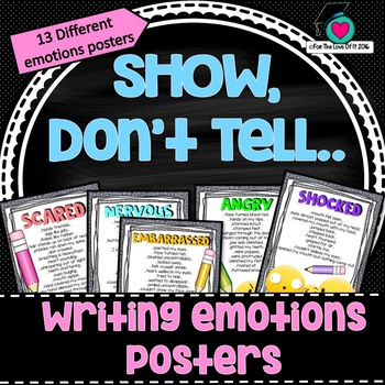 Writing to SHOW emotion instead of TELLING.