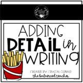 Adding Detail to Writing