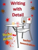 Writing with Detail Demonstration & Student Activity!