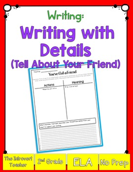 Writing with Details: Tell About Your Friend