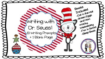 Writing with Dr. Seuss: 10 Writing Prompts- plus one blank sheet!