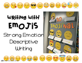 Writing with EMOJIs! Practicing strong emotion and descriptive writing!