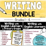 Writing with English Language Learners BUNDLE Grades 1 - 6