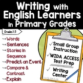 Writing with English Language Learners in Primary Grades