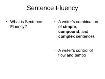 Writing with Fluency : Simple, Compound and Complex Sentences
