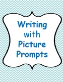 Writing with Picture Prompts (K-2 and ELL)