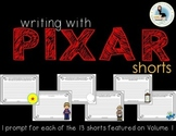 Writing with Pixar Shorts: 13 Writing Prompts Using Volume 1 Pixar Short Films