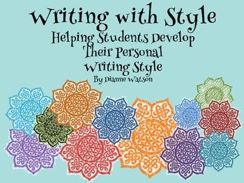 Writing with Style--Helping Students Develop Their Personal Writing Style