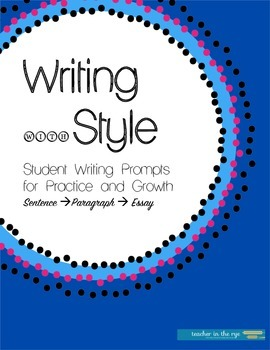 Writing with Style -- One-a-Week Prompts for HS Students