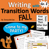 Writing with Transition Words: FALL - Grade Two
