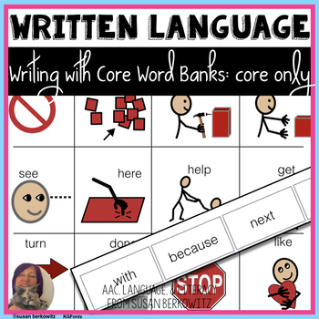 Writing with Word Banks Core Words for Emergent Writers and AAC Users