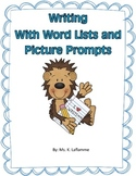Writing with Word Lists and Picture Prompts