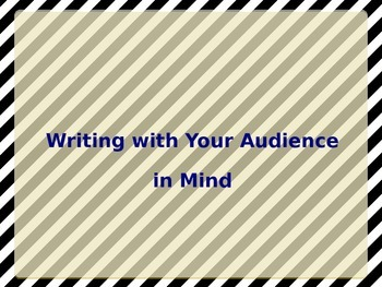 Writing with Your Audience in Mind