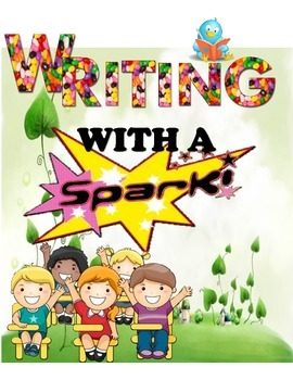 Writing with a spark: Writing exercises and activities