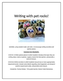 Writing with pet rocks