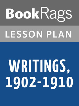 Writings, 1902-1910 Lesson Plans