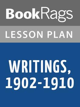 Writings, 1902-1910 Lesson Plans