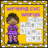 Writing Short Vowel Sound Words-  CVC Word Worksheets