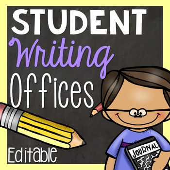 Student Writing Offices-EDITABLE