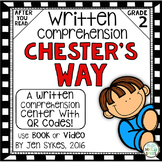 Written Comprehension - Chester's Way with QR code mClass