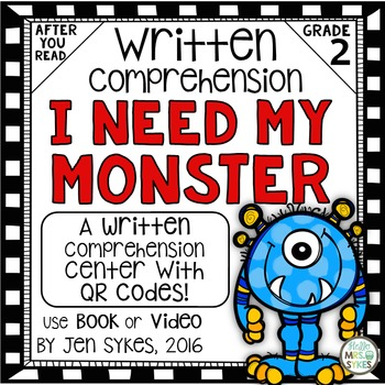Written Comprehension - I Need My Monster with QR code mCl