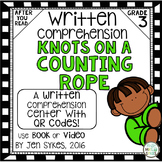 Written Comprehension - Knots on a Counting Rope mClass TRC Questions