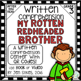 Written Comprehension - My Rotten Redheaded Brother mClass TRC Questions