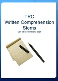 Written Comprehension TRC Question Stems Response Pages