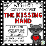 Written Comprehension - The Kissing Hand with QR code mCla
