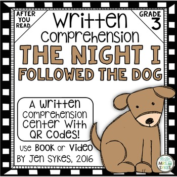 Written Comprehension - The Night I Followed the Dog mClas