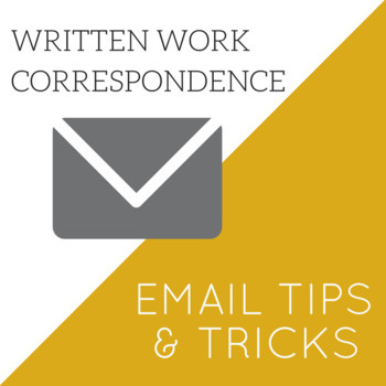 Written Work Correspondence/Email Checklist & Tips (editable)