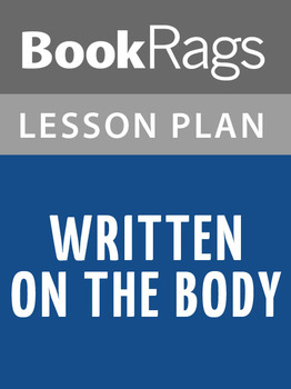 Written on the Body Lesson Plans