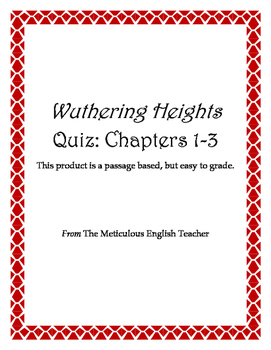 Wuthering Heights Chapters 1-3 Quiz