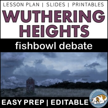 Wuthering Heights Fishbowl Debate
