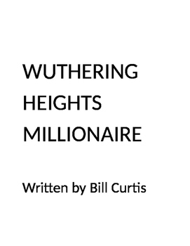 Wuthering Heights Millionaire