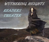 Drama - Wuthering Heights Script - Reader's Theater