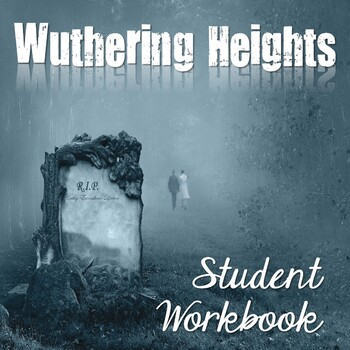 Wuthering Heights Student Workbook